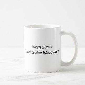 El trabajo chupa dejó los regalos de Woodward Taza