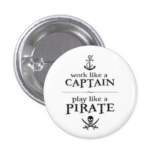 El trabajo como un capitán, juego tiene gusto de pin redondo de 1 pulgada