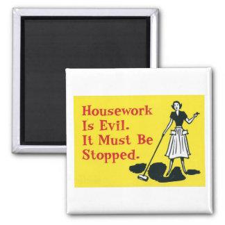 el trabajo de la casa es malvado iman para frigorífico
