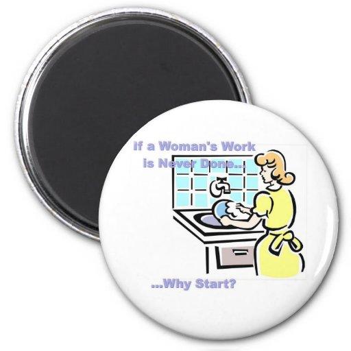 El trabajo de la mujer imán para frigorífico