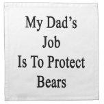 El trabajo de mi papá es proteger osos servilletas imprimidas