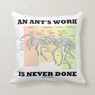 El trabajo de una hormiga nunca se hace (la cojín