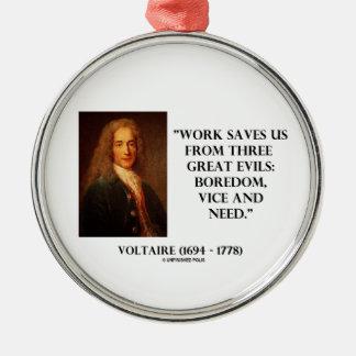 El trabajo de Voltaire nos ahorra aburrimiento de  Ornamente De Reyes
