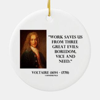 El trabajo de Voltaire nos ahorra aburrimiento de  Adornos De Navidad