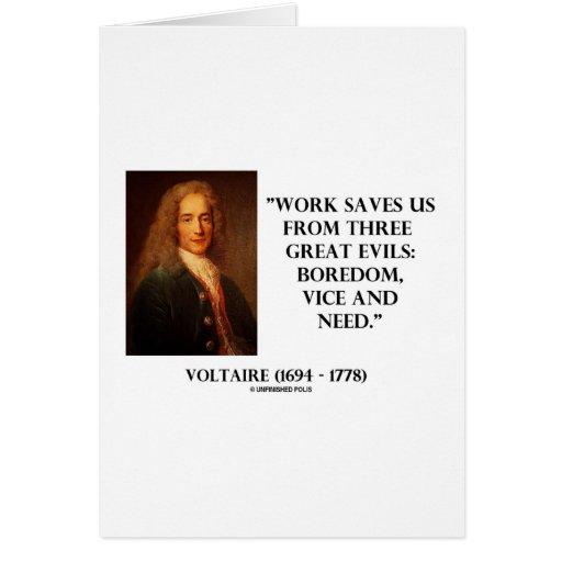 El trabajo de Voltaire nos ahorra aburrimiento de  Tarjetas