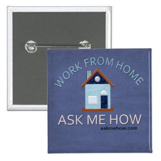 El trabajo del hogar, me pregunta cómo botón pin cuadrado