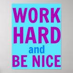 El trabajo difícilmente y sea Niza poster