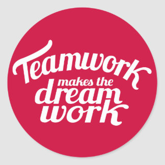 El trabajo en equipo hace el trabajo ideal pegatina redonda