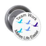 El trabajo en equipo hace vida más fácil pin