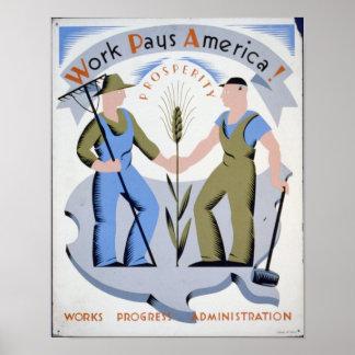 ¡El trabajo paga América! Póster
