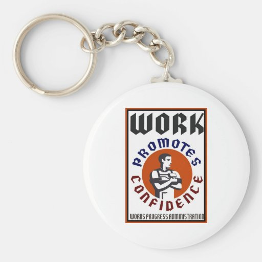 El trabajo promueve el poster de WPA de la confian Llavero Redondo Tipo Pin
