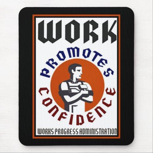 El trabajo promueve el poster de WPA de la confian Alfombrilla De Raton