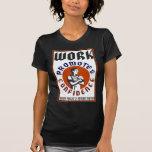 El trabajo promueve el poster de WPA de la Camisetas