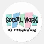 El trabajo social es Forever Pegatina Redonda