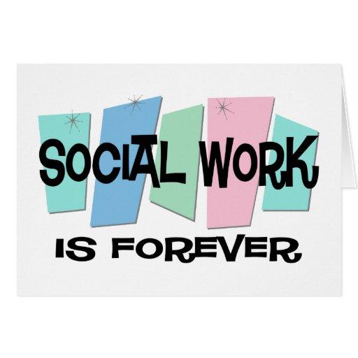El trabajo social es Forever Tarjetas
