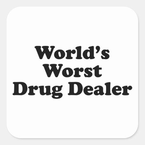 El traficante peor del mundo pegatina cuadrada