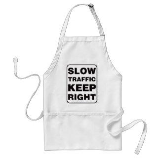 ¡El tráfico lento guarda a la derecha! Delantal