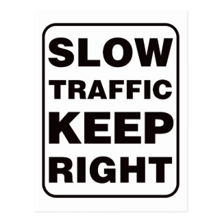 ¡El tráfico lento guarda a la derecha! Postales