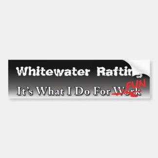 El transportar en balsa de Whitewater - qué hago p Pegatina De Parachoque