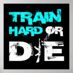 El tren difícilmente o muere - impresión del poste