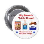 """El """"Triple Crown """" grande de Brown Pin"""