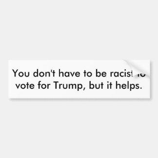 El triunfo es un racista pegatina para auto