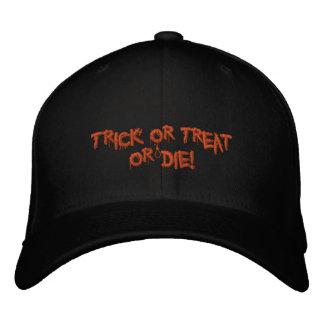 ¡El truco o la invitación de Halloween o muere Gorras De Beisbol Bordadas