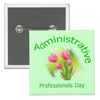 El tulipán florece día administrativo de los profe pin cuadrada 5 cm