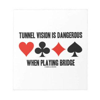 El túnel Vision es peligroso al jugar el puente Libretas Para Notas