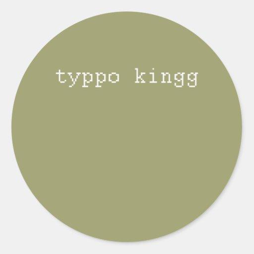 el typoking pegatina redonda