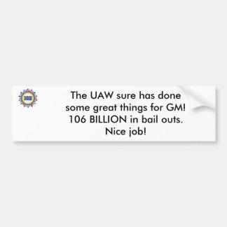 El UAW, El UAW seguro ha hecho algunas grandes cos Pegatina Para Auto