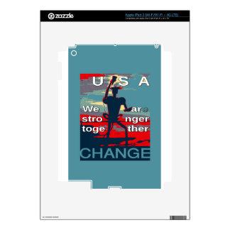 El último lema de la campaña de Hillary Clinton iPad 3 Pegatinas Skins
