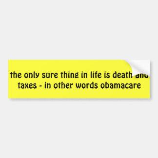 el único seguro en vida es muerte e impuestos pegatina de parachoque