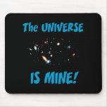 El universo es el mío alfombrillas de raton