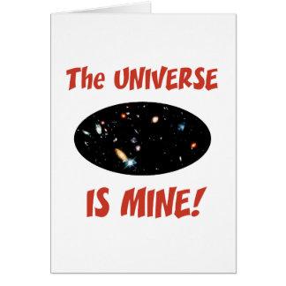 El universo es el mío tarjeta de felicitación