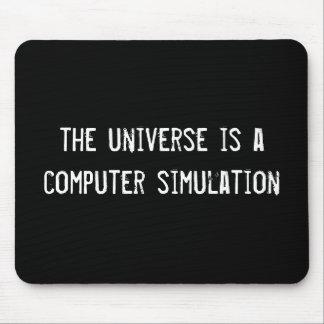 el universo es una simulación por ordenador tapete de ratón