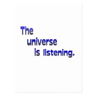El universo está escuchando postales