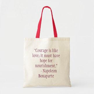 """El """"valor es como amor; debe tener esperanza de ni bolsa tela barata"""