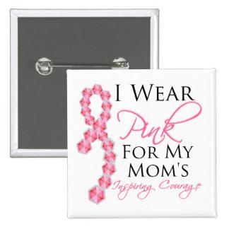 El valor inspirador de la mamá - cáncer de pecho pin