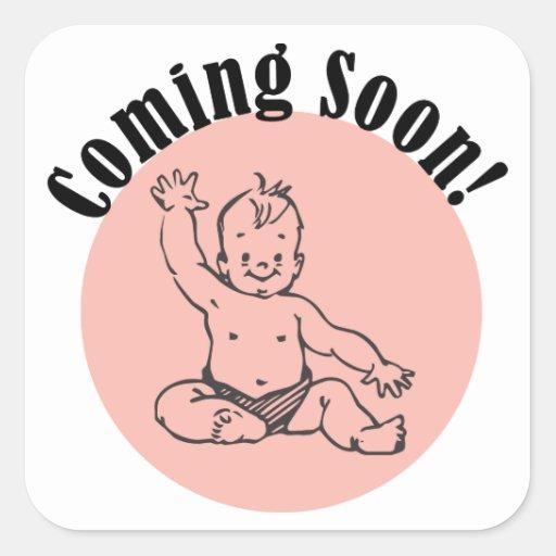 El venir pronto bebé en rosa pegatina cuadrada