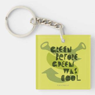 El verde antes del verde era fresco llavero cuadrado acrílico a doble cara