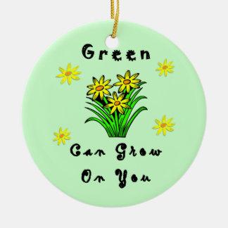 El verde crece en usted adorno