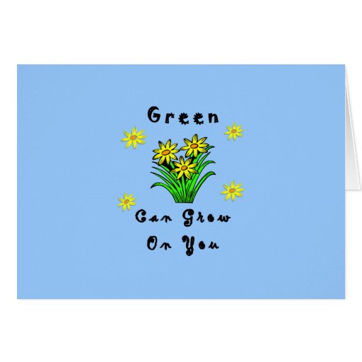 El verde crece en usted tarjeta pequeña