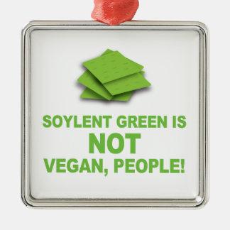 ¡El verde de Soylent no es vegano, gente! Adorno Navideño Cuadrado De Metal