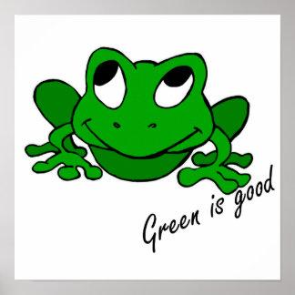 El verde es bueno póster