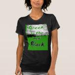 El verde es el nuevo negro camisetas