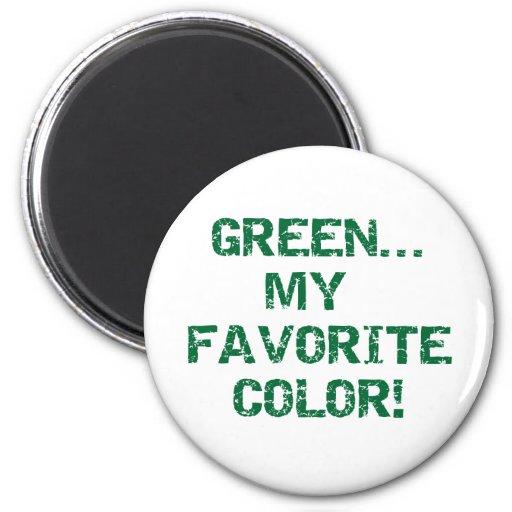 El verde es mi color preferido imán redondo 5 cm