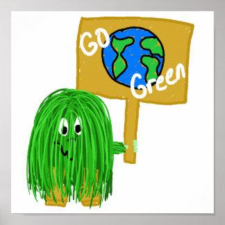 El verde va planeta verde póster