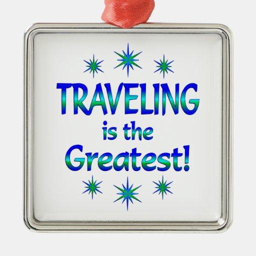 El viajar es el más grande adorno cuadrado plateado