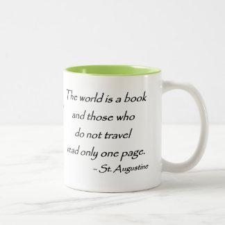 El viaje alimenta el alma - taza de café